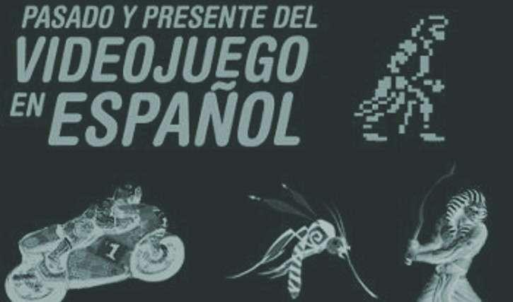 Pasado y presente del videojuego en español